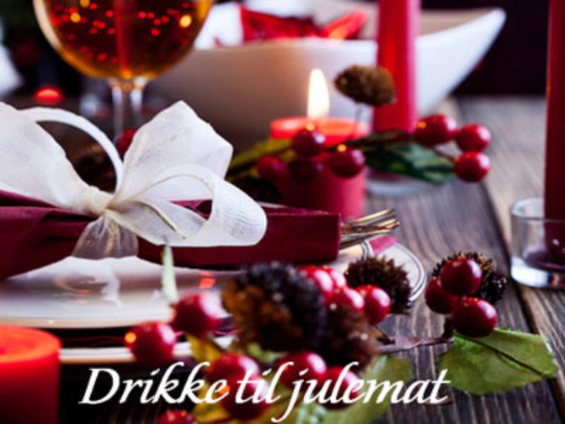 DRIKKE TIL JULEMAT