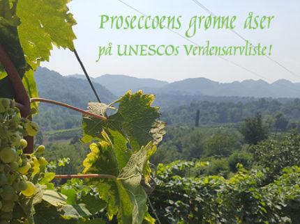 Prosecco på UNESCOs Verdensarvliste!